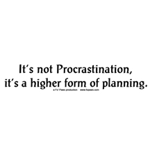 its_not_procrastination design image